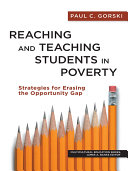 Reaching and Teaching Students in Poverty