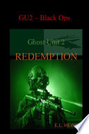 Ghost Unit 2 Redemption