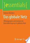 Das globale Netz