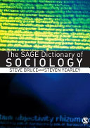 The SAGE Dictionary of Sociology