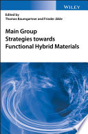 Main Group Strategies Towards Functional Hybrid Materials