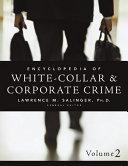 Encyclopedia of White-Collar & Corporate Crime Book