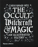 The Occult  Witchcraft and Magic