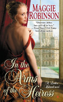 In The Arms Of The Heiress : independent heiress louisa stratton is...