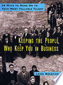 Keeping the People who Keep You in Business