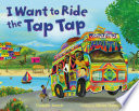 I Want to Ride the Tap Tap Book PDF