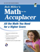 Bob Miller s Math for the Accuplacer