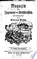 Magazin für Ingenieur und Artilleristen. 6