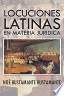 Locuciones Latinas En Materia Juridica