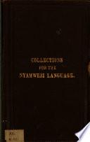 Collections for a handbook of the Nyamwezi language  as spoken at Unyanyembe