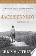 Jack Kennedy John F Kennedy By Chris Matthews Host