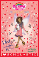 Elodie The Lamb Fairy (The Farm Animal Fairies #2) : farm. they've been given the...