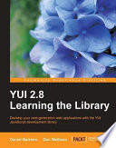 YUI 2. 8 Learning the Library
