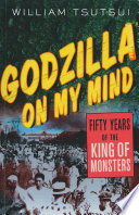 Ebook Godzilla on My Mind Epub William M. Tsutsui Apps Read Mobile