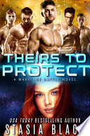 Theirs To Protect
