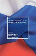Developments in Russian Politics 9