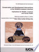 Conservation and Development Interventions at the Wildlife livestock Interface