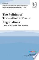 The Politics of Transatlantic Trade Negotiations
