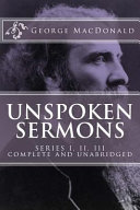 download ebook unspoken sermons, series 1, 2, 3 [i, ii, iii] (complete and unabridged, with an index) pdf epub