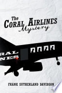 The Coral Airlines Mystery