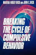 Breaking the Cycle of Compulsive Behavior