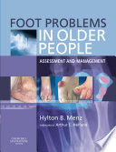 Foot Problems In Older People : management of foot and ankle problems...