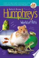 Humphrey s World of Pets