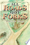 All Roads Got Forks