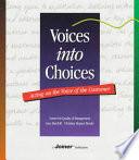 Voices Into Choices