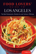 Food Lovers  Guide to   Los Angeles