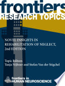 Novel Insights In Rehabilitation Of Neglect 2nd Edition book