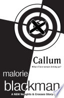 Callum  A Noughts and Crosses Short Story Book PDF