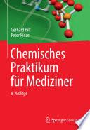 Chemisches Praktikum f  r Mediziner