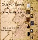 Carl von Linńes lärjungar i Östergotland