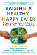 Raising a Healthy  Happy Eater