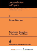Perturbation Expansions in Axiomatic Field Theory