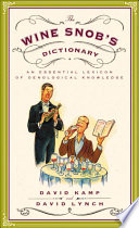 The Wine Snob s Dictionary