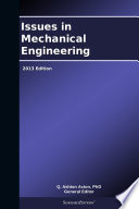 Issues in Mechanical Engineering  2013 Edition
