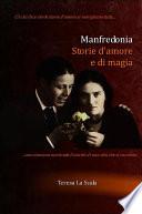 Manfredonia  storie d amore e di magia