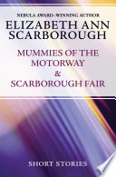 Mummies of the Motorway   Scarborough Fair
