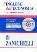 L inglese dell economia  Dizionario economico e commerciale inglese italiano  italiano inglese  Con CD ROM