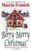 A Berry Merry Christmas