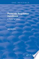 Pesticide Regulation Handbook
