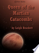 Queen of the Martian Catacombs Book PDF