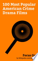 Focus On 100 Most Popular American Crime Drama Films