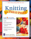 Knitting for Fun and Profit
