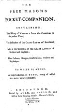 download ebook the free masons pocket-companion. containing the history of masonry from the creation to the present time ; the institution of the grand lodge of scotland ; lists of the officers of the grand lodges of scotland and england ; their customs, charges, constitutions, orders and regulations. to which is added, a large collection of songs .. pdf epub