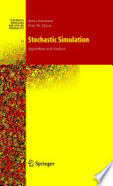 Stochastic Simulation  Algorithms and Analysis