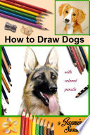 How to Draw Dogs On How To Draw Realistic Dogs With
