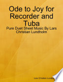 Ode to Joy for Recorder and Tuba - Pure Duet Sheet Music By Lars Christian Lundholm